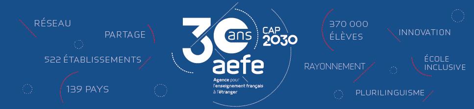30 ans de l'AEFE