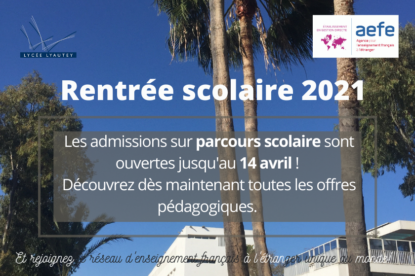 Rentrée scolaire 2021 admissions Lycee Lyautey